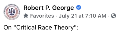 An Explanation of Critical Race Theory by Dr. Robert George
